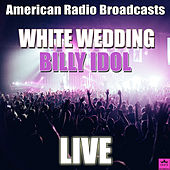 White Wedding (Live) von Billy Idol