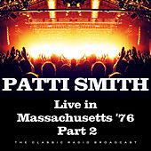 Live in Massachusetts '76 Part 2 (Live) de Patti Smith