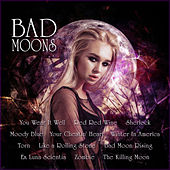Bad Moons by Various Artists