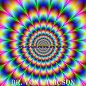 Dr. Von Ethicson von Ragnarok