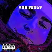 You Feel? by ET