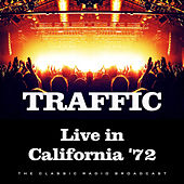 Live in California '72 (Live) by Traffic