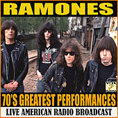 70's Greatest Performances (Live) by The Ramones
