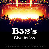 Live in '78 (Live) by The B-52's