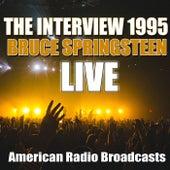 The Interview 1995 (Live) von Bruce Springsteen