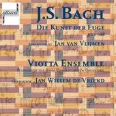 Bach: Die Kunst Der Fuge, Bwv 1080 by Viotta Ensemble (Mitglieder of Concertgebouw Orchestras Amsterdam)
