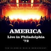 Live in Philadelphia '72 (Live) by America