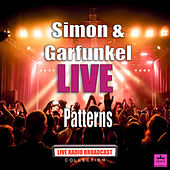 Patterns (Live) de Simon & Garfunkel