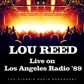 Live on Los Angeles Radio '89 (Live) de Lou Reed
