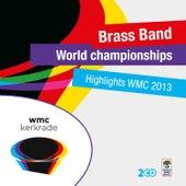 Highlights World Brass Band Championships 2013 de Various Artists