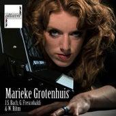 Bach, Frescobaldi & Rihm de Marieke Grotenhuis