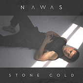 Stone Cold by Nawas