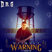 Without Warning by Dr G