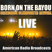 Born On The Bayou (Live) fra Creedence Clearwater Revival