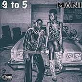 9 to 5 (Dying To Live) de Mani