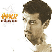 Ordinary Man van Danny Vera