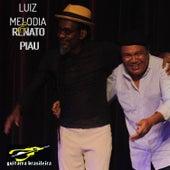 Luiz Melodia e Renato Piau (ao Vivo) de Luiz Melodia
