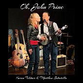 Oh, John Prine by Karen Feldner