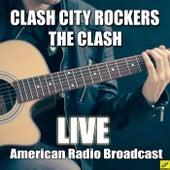 Clash City Rockers (Live) de The Clash