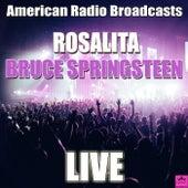 Rosalita (Live) von Bruce Springsteen