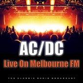 Live On Melbourne FM (Live) de AC/DC