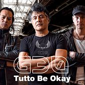 Tutto Be Okay by G-30