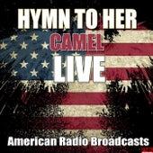 Hymn To Her (Live) von Camel