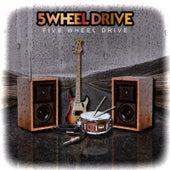 Five Wheel Drive de Five Wheel Drive