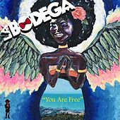 You Are Free von Bodega