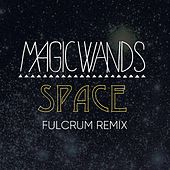 Space (Fulcrum Remix) by Magic Wands