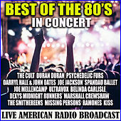 Best of the 80's - In Concert (Live) by Various Artists