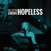 Hopeless von Allison Crowe