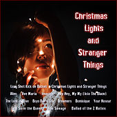 Christmas Lights And Stranger Things by Various Artists