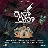 Chop Chop Riddim by Various Artists