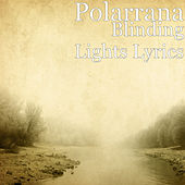 Blinding Lights Lyrics di Polarrana