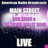 Main Street (Live) de Bob Seger