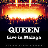 Live in Málaga (Live) by Queen