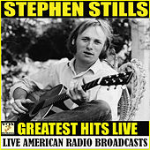 Greatest Hits Live (Live) de Stephen Stills