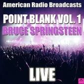 Point Blank Vol. 1 (Live) von Bruce Springsteen