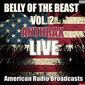 Belly Of The Beast Vol. 2 (Live) de Anthrax