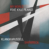 Shipwreck / My World di Klangkarussell