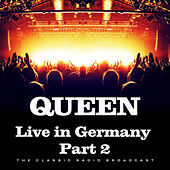 Live in Germany Part 2 (Live) by Queen