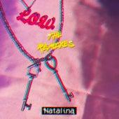 L.O.W. (The Remixes) von Natalina