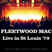 Live in St Louis '79 (Live) de Fleetwood Mac