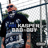 Bad Guy by Mr Kasper