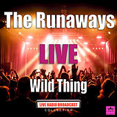 Wild Thing (Live) by The Runaways