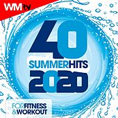 40 Summer Hits 2020 For Fitness & Workout (Unmixed Compilation for Fitness & Workout 128 Bpm / 32 Count) by Workout Music Tv