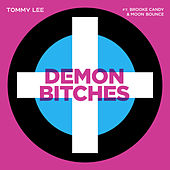 Demon Bitches by Tommy Lee