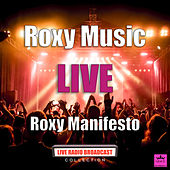 Roxy Music Manchester (Live) by Roxy Music