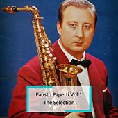 Fausto Papetti Vol 1 - The Selection by Fausto Papetti